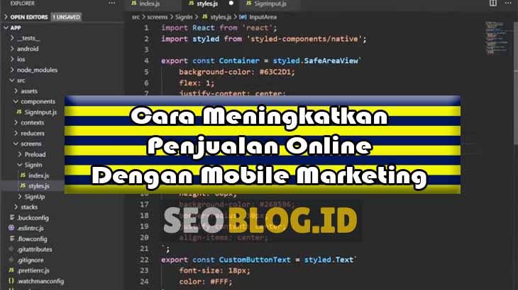 Cara Meningkatkan Penjualan Online Dengan Mobile Marketing