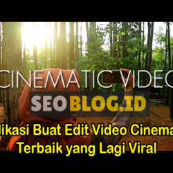 Aplikasi Edit Video Cinematic