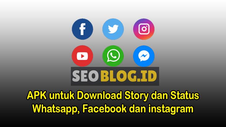 apk download story WA fb dan ig